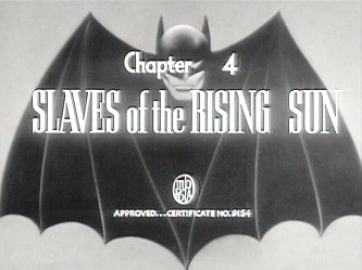 "Batman - Chapter 4: ""Slaves of the Rising Sun"" (title card)"